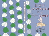 Sixty Impossible things before Lunch, Book